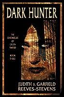 Dark Hunter: The Chronicles of Galen Sword Book 3