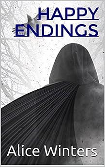 Happy Endings by [Winters, Alice]