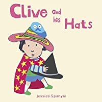 Clive and His Hats (All About Clive)