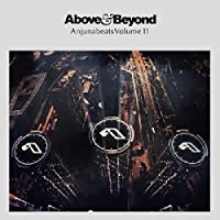 Above & Beyond: Anjunabeats 11 by ABOVE & BEYOND