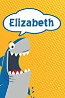 """Elizabeth: Personalized Shark Writting Journal, notebook, diary, for Kids  120 pages 6""""x9"""""""