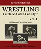 WRESTLING Catch-As-Catch-Can Style - 23 Illustrated Wrestling Moves (English Edition)