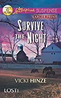Survive the Night (Love Inspired Suspense: Lost, Inc.)