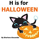 H is for Halloween: A Fun Rhyming Alphabet Book for Children (Perfect for Bedtime and Young Readers) (English Edition)