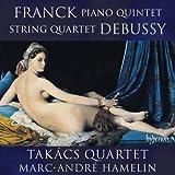 Franck Piano Quintet Debussy String Quartet