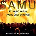 Party Just Started (feat. Kaipo Kapua)