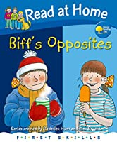 Read at Home: First Skills: Biff's Opposites (Read at Home. First Skills)