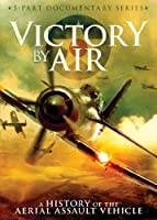 Victory By Air: History Aerial Assault Vehicle [DVD] [Import]