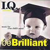 I.Q. Music: Be Brilliant