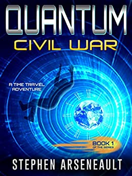 QUANTUM Civil War: (Book 1) by [Arseneault, Stephen]