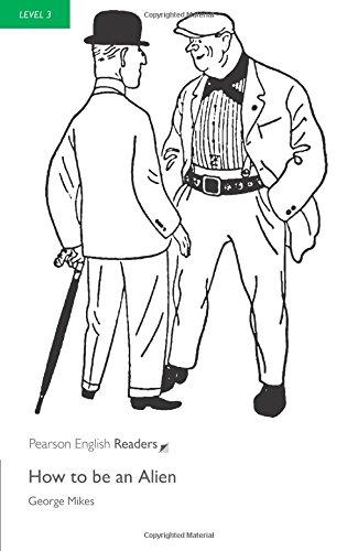 Penguin Readers: Level 3 HOW TO BE AN ALIEN (Penguin Readers (Graded Readers))の詳細を見る