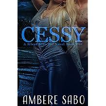 Cessy: A Silent Sons MC Novel Book One