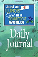 Just an Illinois Girl in a Connecticut World: Self-Discovery Diary Journal With Prompts and Reflections for Transplanted Illinoisian Woman