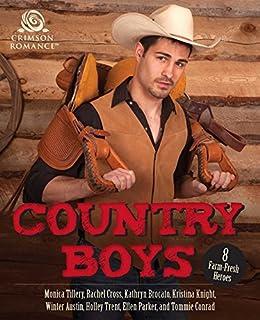 Country Boys: 8 Farm-Fresh Heroes by [Tillery, Monica, Cross, Rachel, Brocato, Kathryn, Knight, Kristina, Austin, Winter, Trent, Holley, Parker, Ellen, Conrad, Tommie]