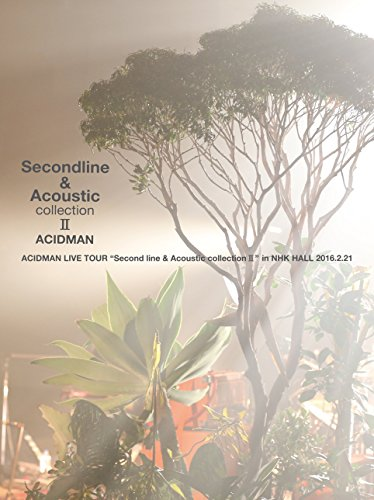 "[画像:ACIDMAN LIVE TOUR""Second line & Acoustic collection II""in NHKホール(初回限定盤) [DVD]]"