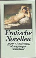 Erotische Novellen. Exemplarische Liebesnovellen.
