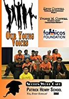 Our Young Voices: Spoken Word Cafe Patrick Henry School