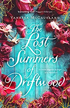 The Lost Summers of Driftwood by [McCausland, Vanessa]