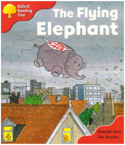 Oxford Reading Tree: Stage 4: More Storybooks B: the Flying Elephantの詳細を見る