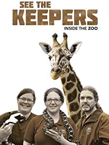 See the Keepers: Inside the Zoo [DVD] [Import]