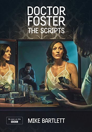 Doctor Foster: The Scripts (Nick Hern Books)