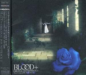 BLOOD+ ORIGINAL SOUNDTRACK 2