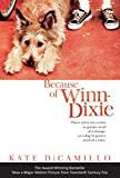 Because of Winn-Dixie: Movie Tie-In