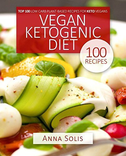 Vegan Ketogenic Diet: Top 100 ...