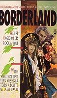 Borderland (Borderlands Series)