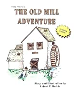 Harry Macfly's the Old Mill Adventure