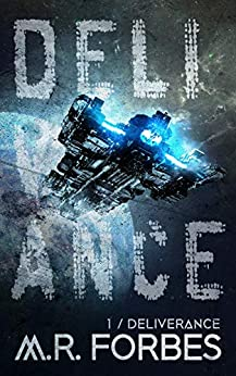 Deliverance (Forgotten Colony Book 1) by [Forbes, M.R.]
