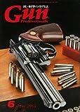Gun Professionals (ガン プロフェッショナルズ) 2013年 06月号 [雑誌]