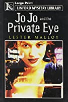 Jo Jo and the Private Eye (Linford Mystery)