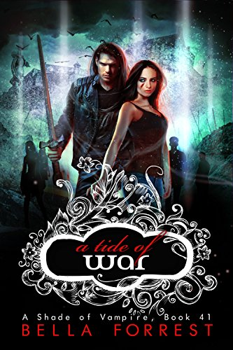 Download A Shade of Vampire 41: A Tide of War (English Edition) B01MYFS2H8