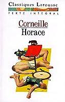 Horace (Les Classiques Larousse) [French]