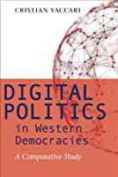 Digital Politics in Western Democracies: A Comparative Study