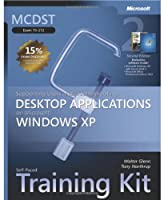 MCDST Self-Paced Training Kit (Exam 70-272): Supporting Users and Troubleshooting Desktop Applications on Microsoft® Windows® XP: Supporting Users and Troubleshooting Desktop Applications on Microsoft Windows XP (Microsoft Press Training Kit)