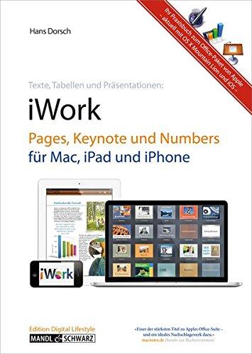 & Schwarz Verlag iWork und Apps: Pages, Keynote und Numbers fuer Mac, iPad, iPhone und iPod touch