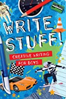 Write Stuff: Creative Writing for Boys