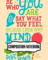 Composition Notebook: Cute Drawing Photo Art Incredible Dr.Seuss Oh The Places You'll Go Composition Notebook Soft Glossy Wide Ruled Fantastic with Ruled Lined Paper for Taking Notes Writing Workbook for Teens and Children Students School Kids