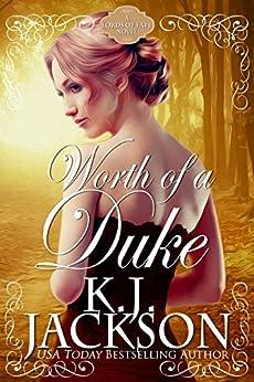 Worth of a Duke: A Lords of Fate Novel by [Jackson, K.J.]