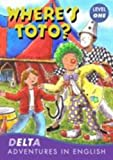 DELTA ADVENT ENG: WHERE'S TOTO ? (Delta Adventures in English)