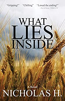 What Lies Inside by [H., Nicholas]