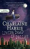 Living Dead in Dallas (Sookie Stackhouse/True Blood)