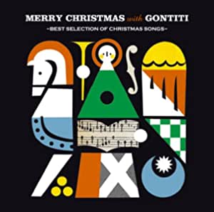 Merry Christmas with GONTITI~best selection of christmas songs~