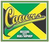 COVERS - REGGAE meets R&B