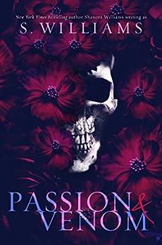 Passion & Venom (Venom Trilogy Book 1) by [Williams, S., Williams, Shanora]