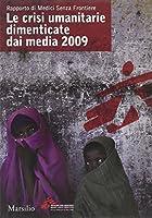 Rapporto di Medici Senza Frontiere. Le crisi umanitarie dimenticate dai media 2009