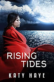 Rising Tides by [Haye, Katy]