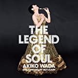 THE LEGEND OF SOUL - 和田アキ子